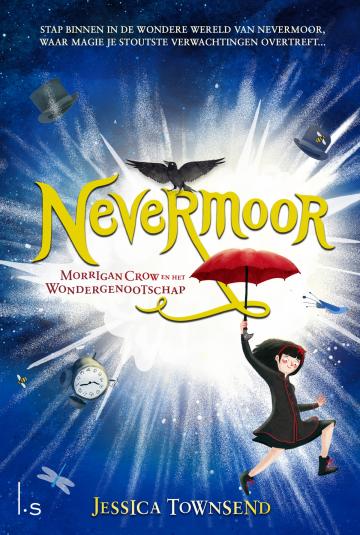 Nevermoor: Morrigan Crow en het Wondergenootschap