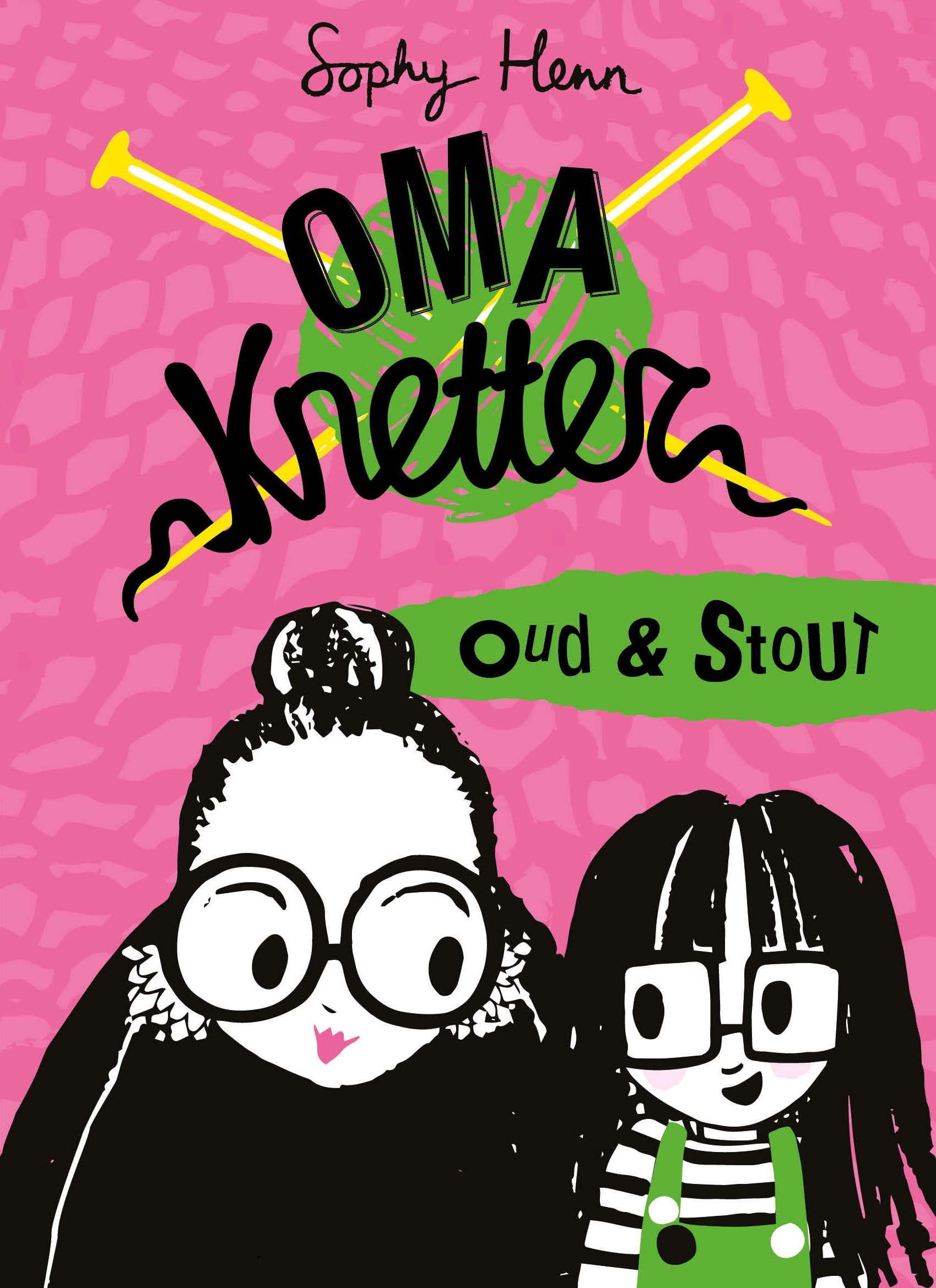 Oma Knetter, Oud en Stout