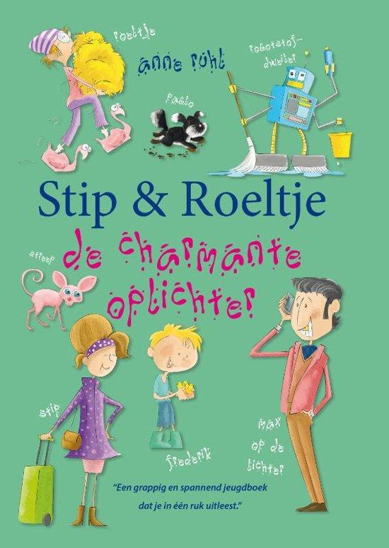 Stip & Roeltje, de charmante oplichter