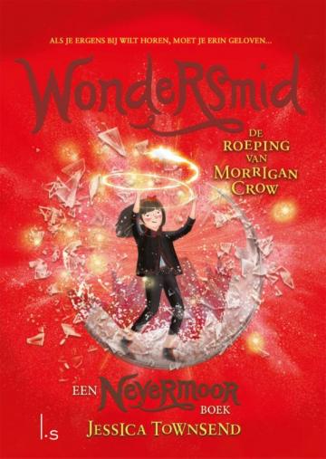 Wondersmid: De roeping van Morrigan Crow