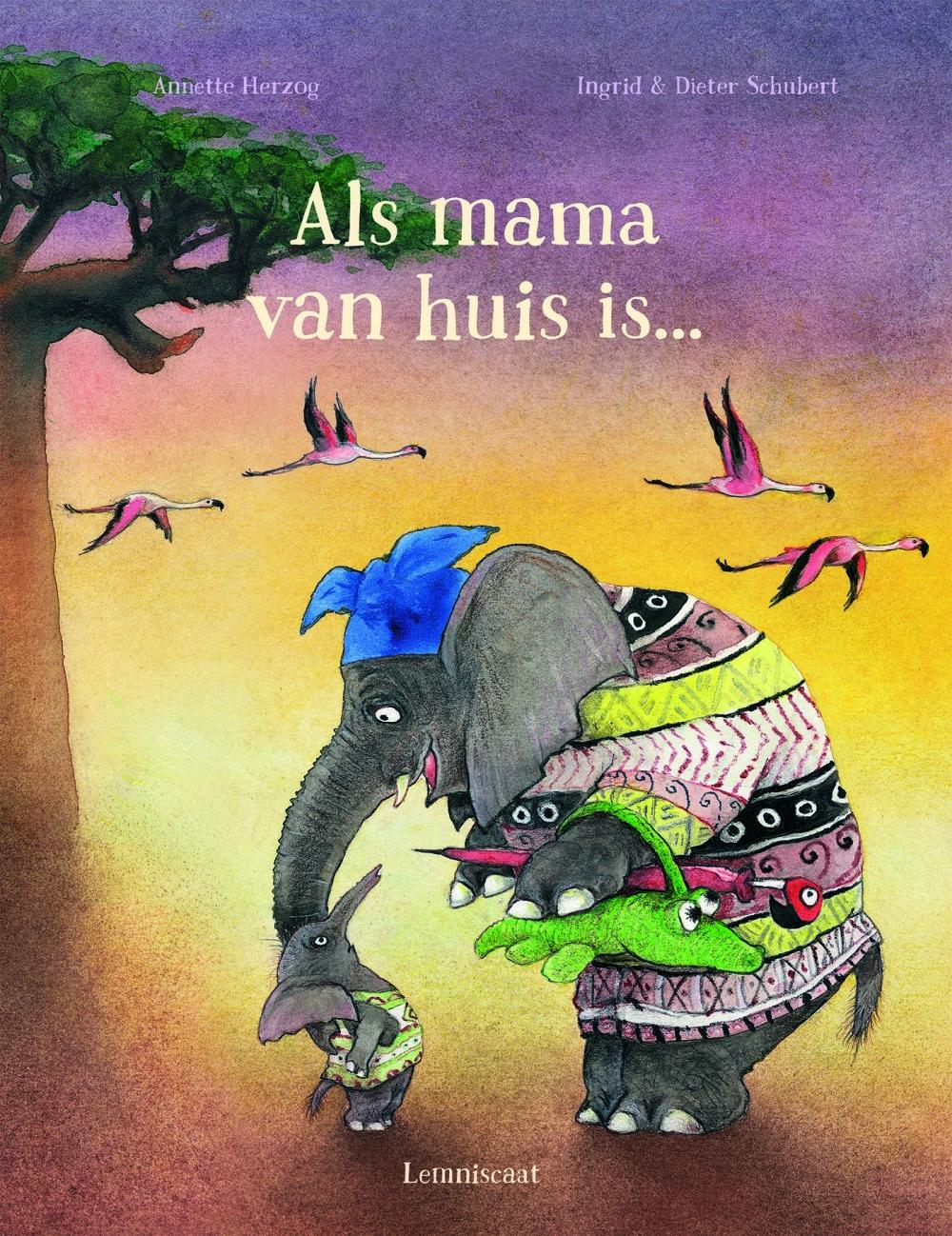 Als Mama van Huis is...