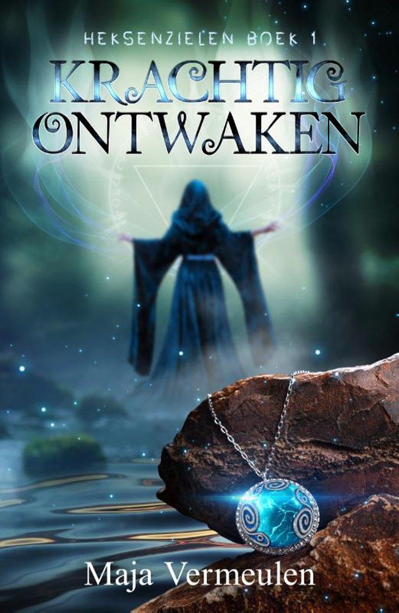 Heksenzielen 1 - Krachtig Ontwaken
