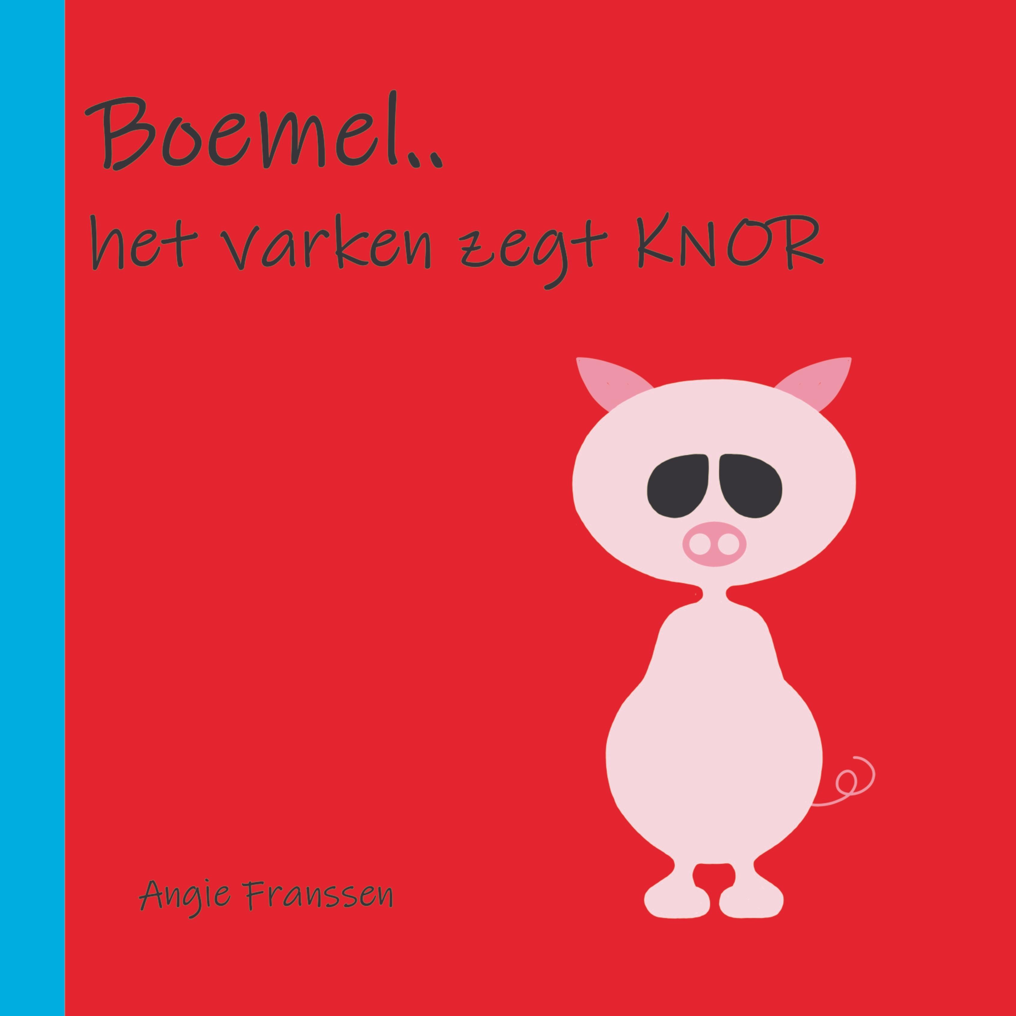 Boemel, het varken zegt knor