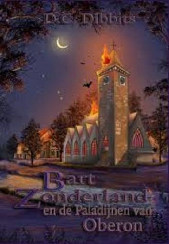 Bart Zonderland en de Paladijnen van Oberon