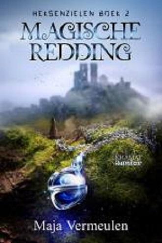 Heksenzielen: Magische redding