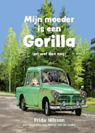 Mijn moeder is een gorilla (en wat dan nog)