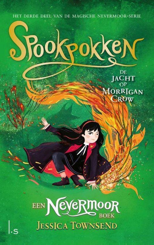 Nevermoor 3: Spookpokken - de jacht op Morrigan Crow