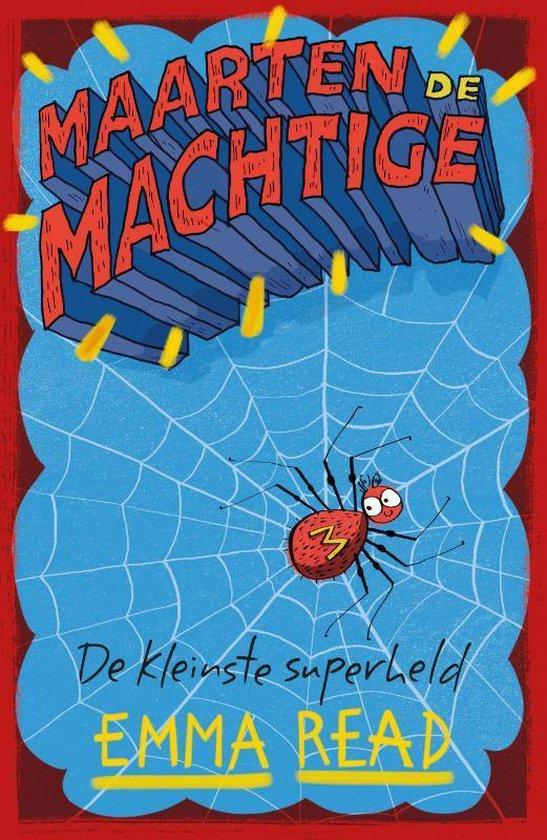 Maarten de Machtige: de kleinste superheld